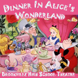 160219 Brookville High School Theater: DINNER IN ALICE'S WONDERLAND