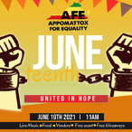 210619 JUNETEENTH - UNITED IN HOPE * Appomattox For Equality