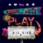 190809 THE ONE-ACT PLAY DISASTER * MasterWorx Theater