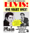160423 * 246 The Main: TAYLOR RODRIGUEZ as ELVIS