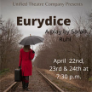 210422 EURYDICE Unified Theatre Company