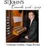170217 St. John's Concerts GEDYMIN GRUBBA, ORGAN RECITAL