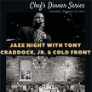 200118 JAZZ NIGHT * CHEF'S DINNER SERIES EVENT - Shoemakers American Grille at the Craddock Terry Hotel