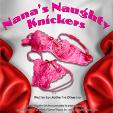 210402 NANA'S NAUGHTY KNICKERS - Renaissance Theatre
