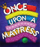 200605 ONCE UPON A MATTRESS Little Town Players
