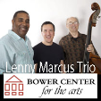 210925 LENNY MARCUS TRIO Bower Center Concert Series