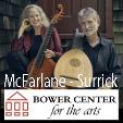 211205 RONN McFARLANE & CAROLYN SURRICK CHRISTMAS CONCERT Bower Center Concert Series