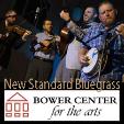 211120 NEW STANDARD BLUEGRASS Bower Center Concert Series