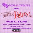 210806 SOMETHING ROTTEN JR Dunbar Middle School Theatre: