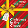 191206 CHRISTMAS IN THE CHAPEL University of Lynchburg Choral Union