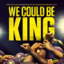 200208p REEL RESILIENCE: WE COULD BE KING