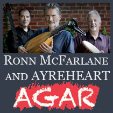 180923 RONN MCFARLANE AND AYREHEART * AGAR Chamber Music Series