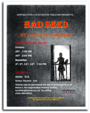 x161111 Appomattox Courthouse Theatre: BAD SEED
