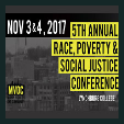 171103 * 5th Annual RACE, POVERTY & SOCIAL JUSTICE CONFERENCE *  Many Voices One Community