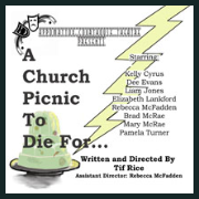 181012 A CHURCH PICNIC TO DIE FOR Appomattox Courthouse Theatre