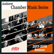 *Amherst Chamber Music Series SEASON TICKET 2017-18