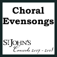 180603 CHORAL EVENSONGS St. John's Concerts