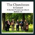 190503 THE CHURCHMEN IN CONCERT Bedford Presbyterian Church