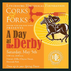 180505 CORKS & FORKS: A DAY AT THE DERBY Lynchburg Historical Foundation