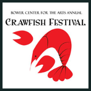 170527 8th ANNUAL CRAWFISH FESTIVAL Bower Center