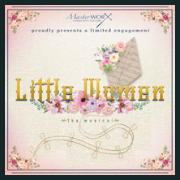 190326 LITTLE WOMEN, the musical * MasterWorx Theater