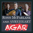 180923 RONN MCFARLANE AND AYREHEART * AGAR Chamber Music Series
