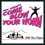 170922 COME BLOW YOUR HORN Little Town Players