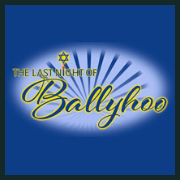 190620 THE LAST NIGHT OF BALLYHOO * MasterWorx Theater