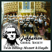 x190428 A TWIN BILLING: MOZART'S CORONATION MASS & HAYDN'S MASS FOR TROUBLED TIMES Jefferson Choral Society