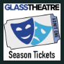 *Glass Theatre 2019-20 SEASON TICKET