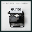 191220 REFLECTIONS: A PLAYWRITING FESTIVAL Unified Theatre Company